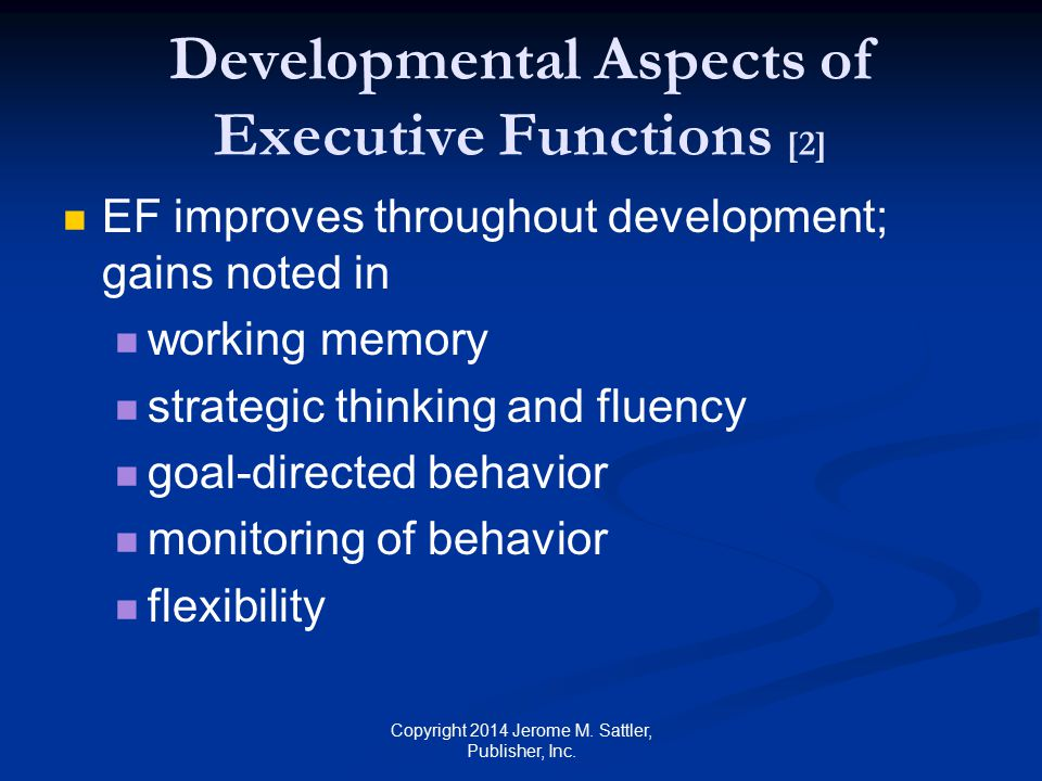 Developmental Aspects of Executive Functions [2]